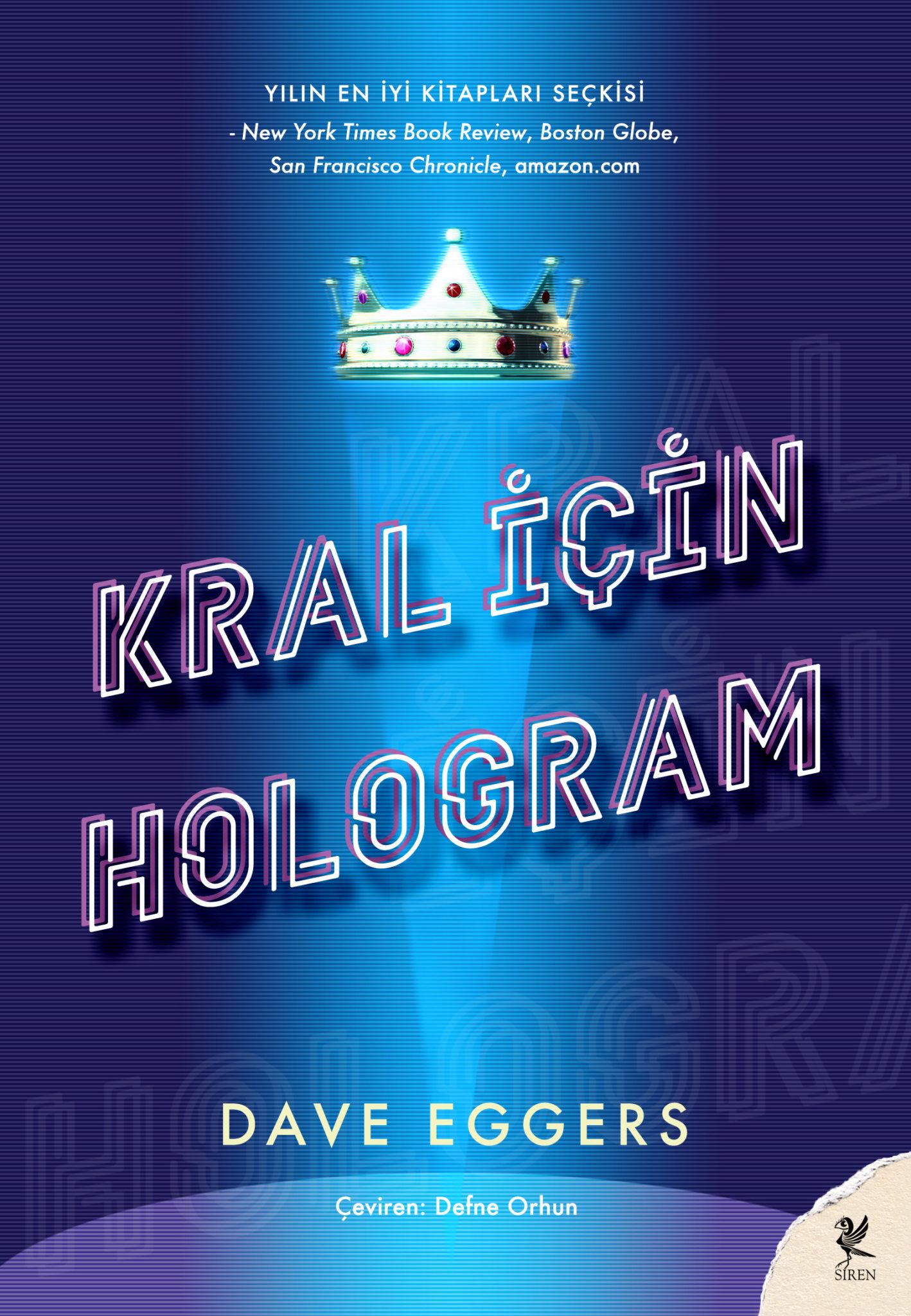 Kral İçin Hologram